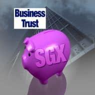 Why Singapore? Why Business Trust?