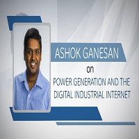 A. Ganesan on Power Generation & the Digital Industrial Internet