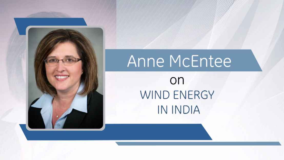 GE Step Ahead : Anne McEntee on Wind Energy in India