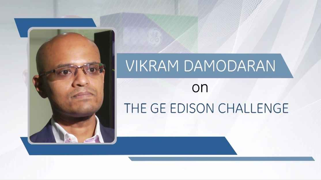 GE Step Ahead : Vikram Damodaran on The GE Edison Challenge